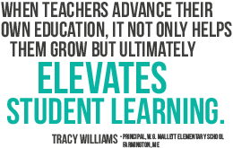 When teachers advance their own education, it not only helps them grow but ultimately elevates student learning.